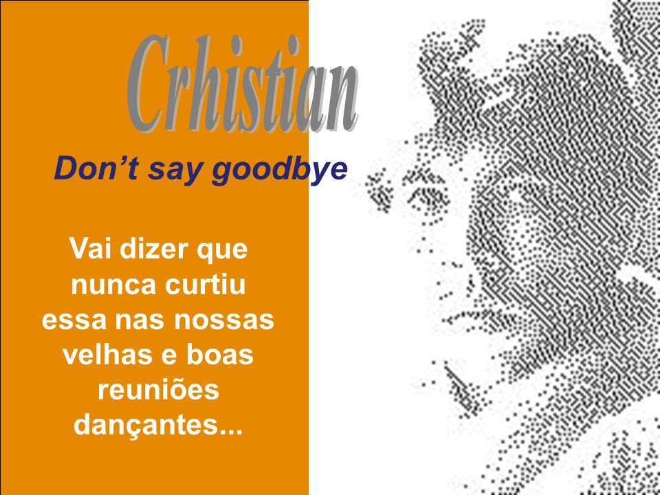 Crhistian Don't say goodbye