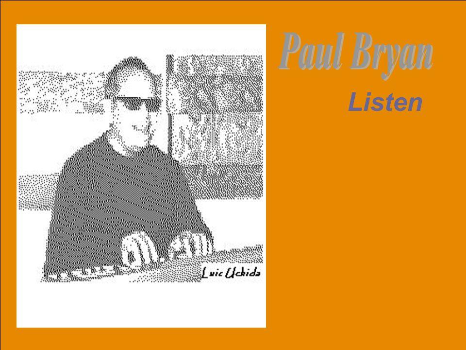 Paul Bryan Listen