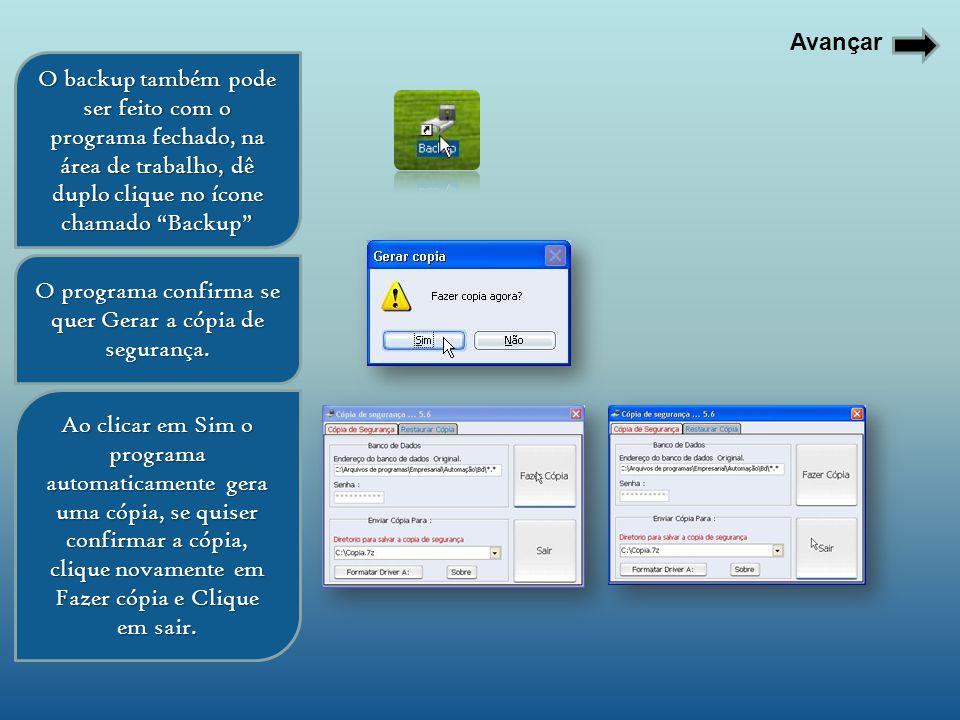 O programa confirma se quer Gerar a cópia de segurança.