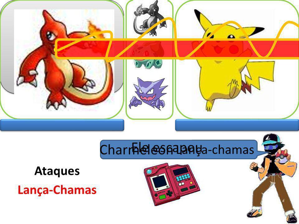 Ele escapou Charmeleon Lança-chamas Ataques Lança-Chamas