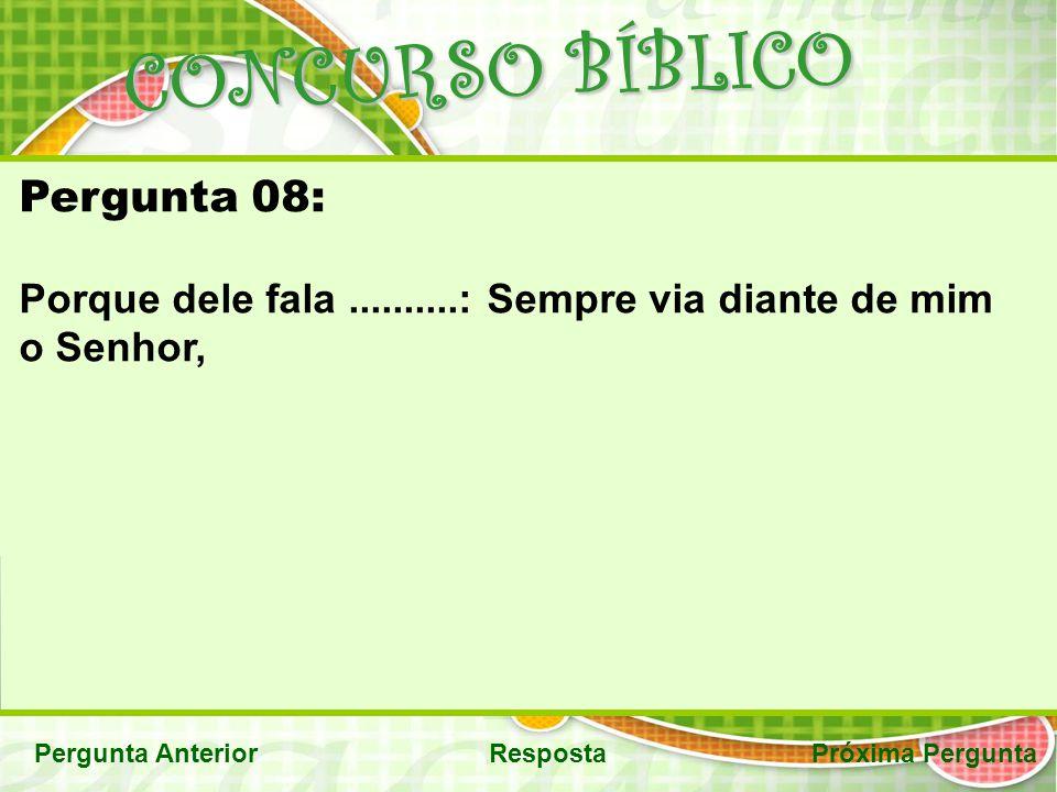 CONCURSO BÍBLICO Pergunta 08: