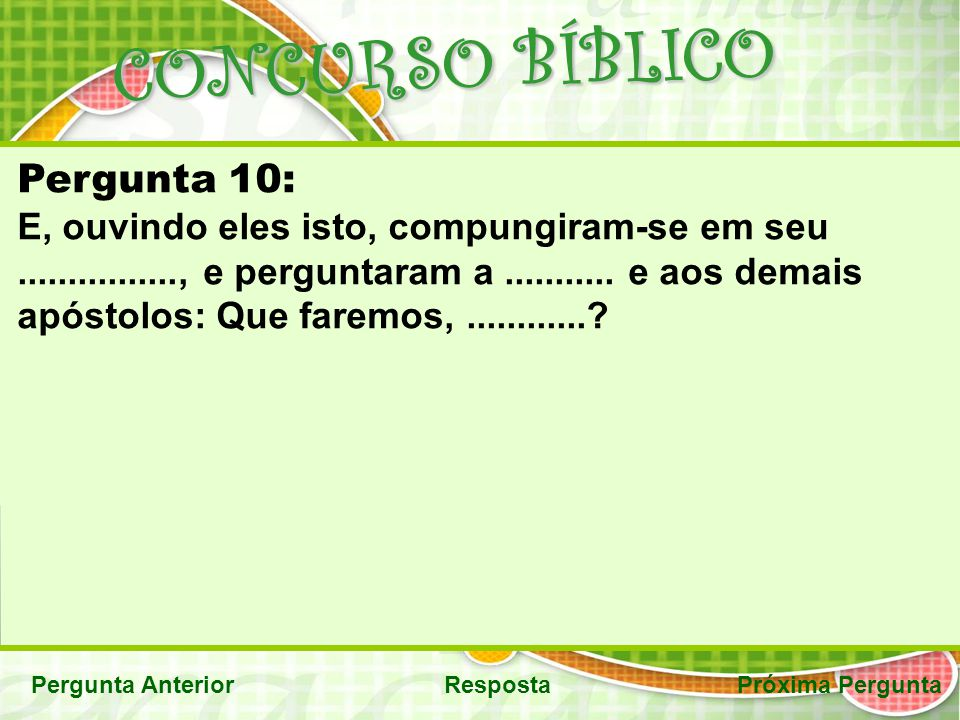 CONCURSO BÍBLICO Pergunta 10: