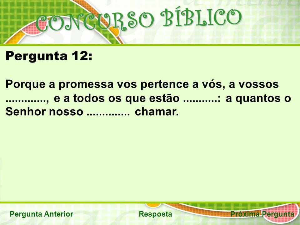 CONCURSO BÍBLICO Pergunta 12: