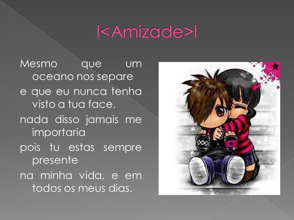 l<Amizade>l