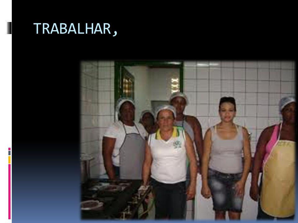 TRABALHAR,