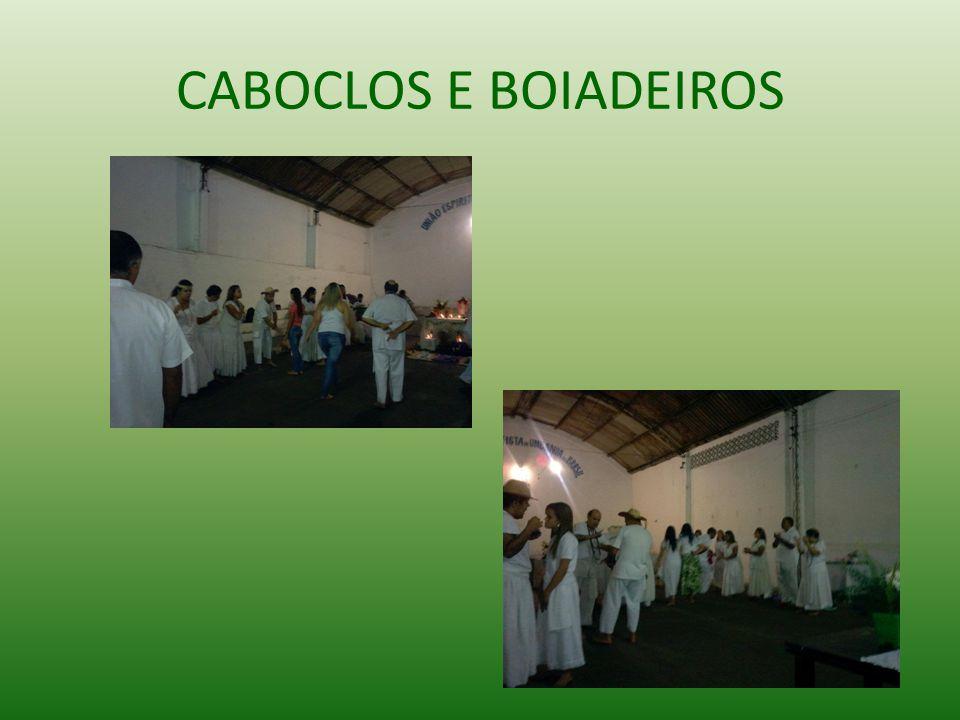 CABOCLOS E BOIADEIROS