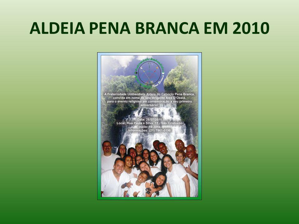 ALDEIA PENA BRANCA EM 2010