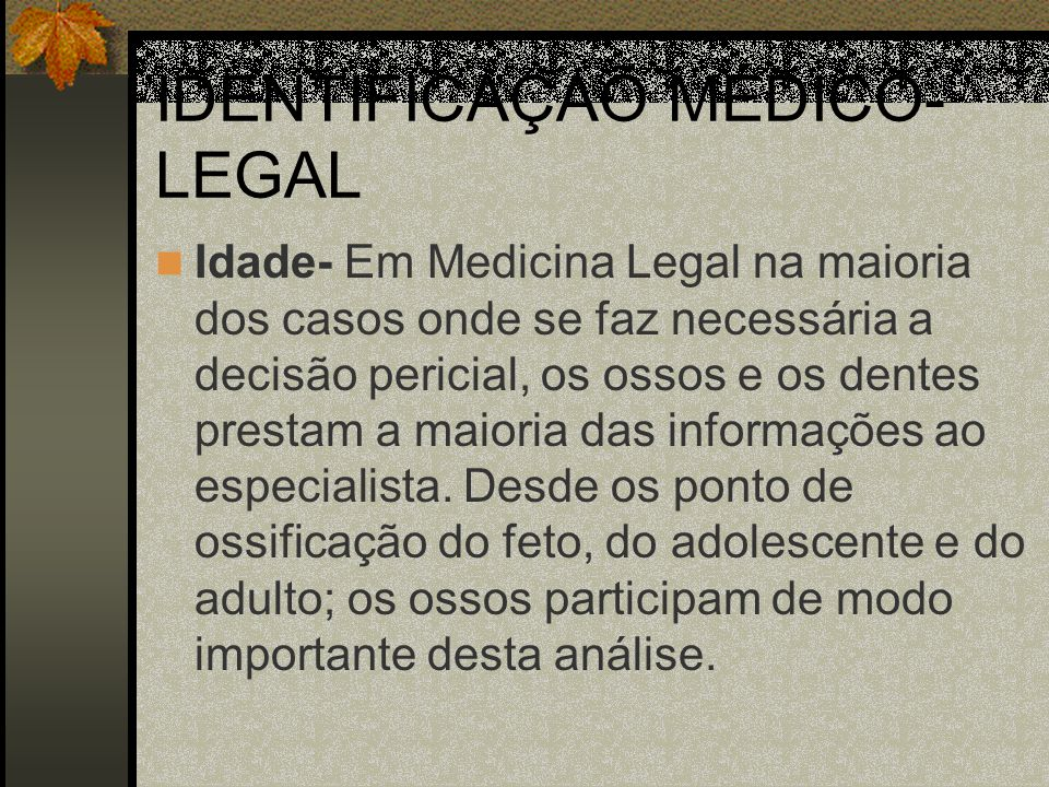 IDENTIFICAÇAÕ MÉDICO-LEGAL