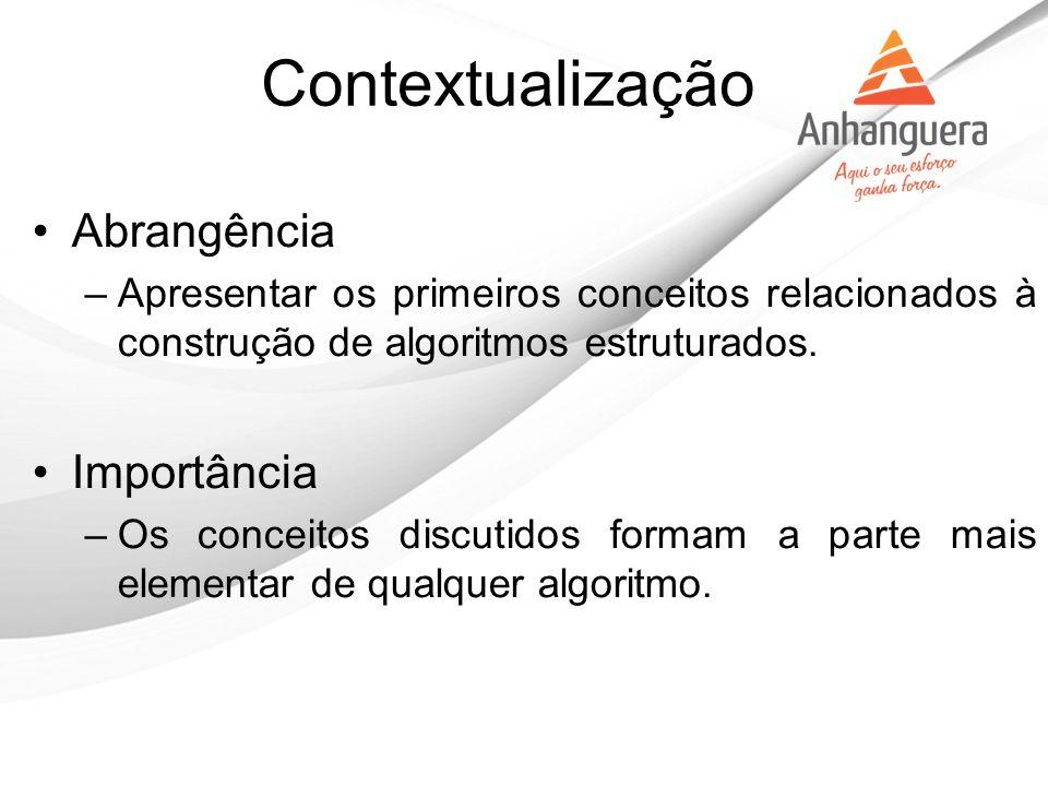 Contextualização Abrangência Importância
