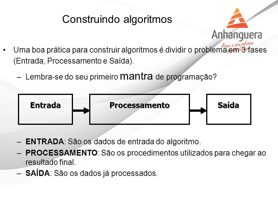Construindo algoritmos