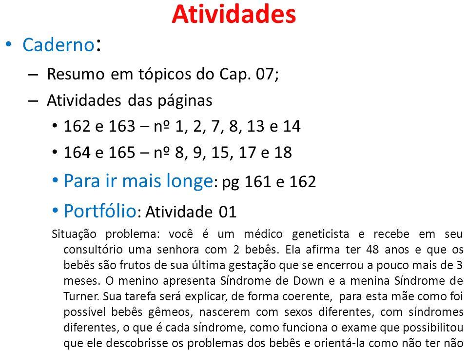 Atividades Caderno: Para ir mais longe: pg 161 e 162