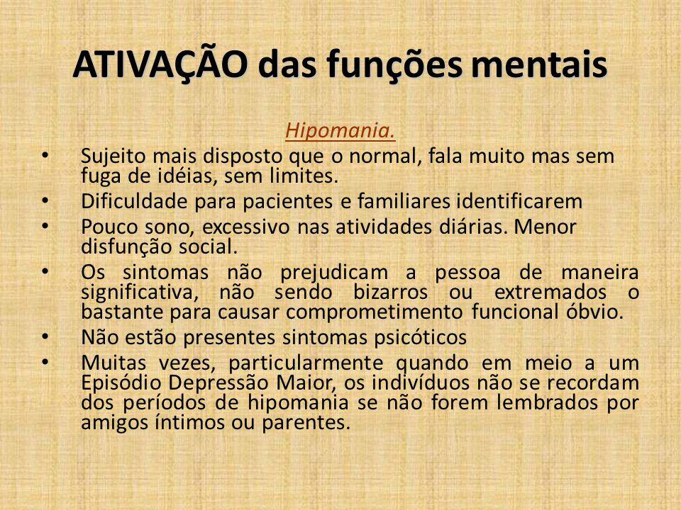 ATIVAÇÃO das funções mentais