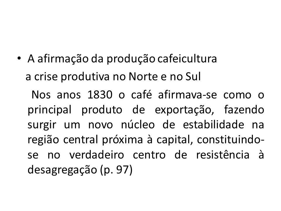 A afirmação da produção cafeicultura