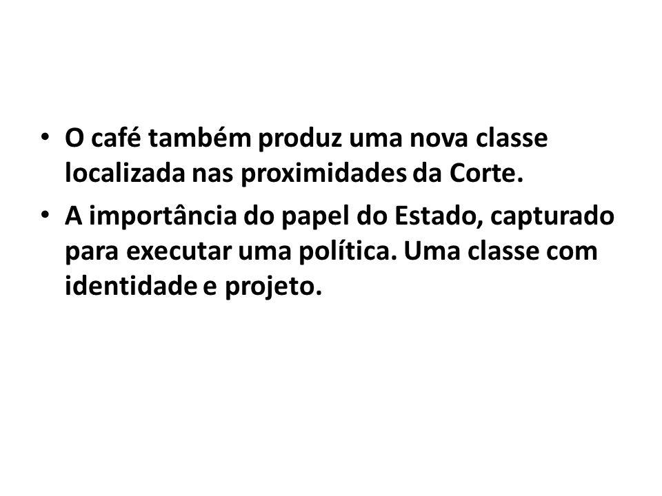 O café também produz uma nova classe localizada nas proximidades da Corte.