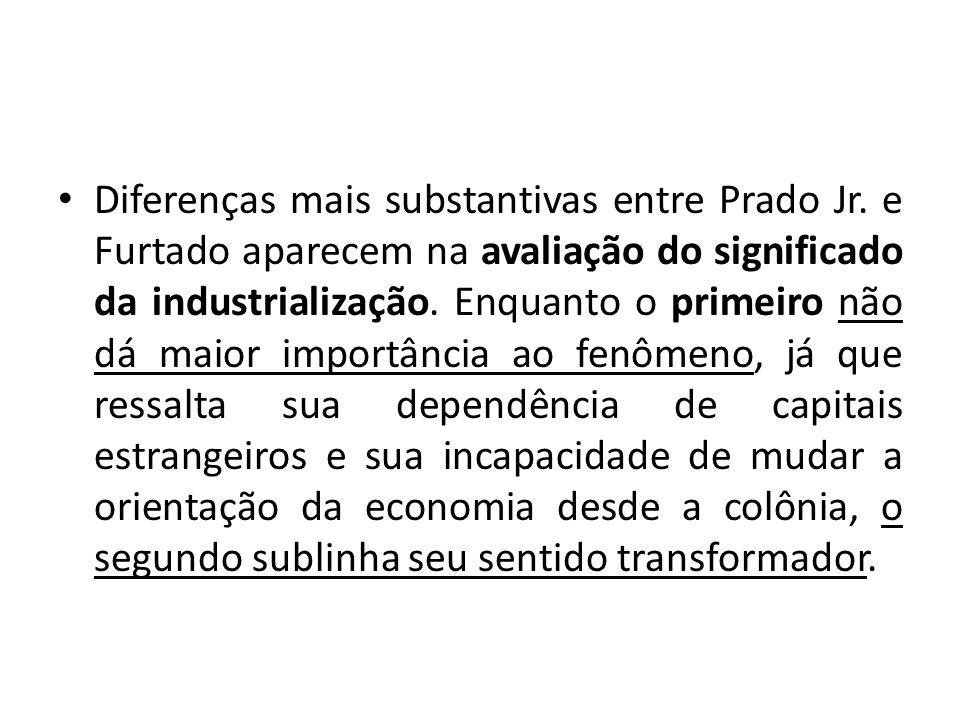 Diferenças mais substantivas entre Prado Jr