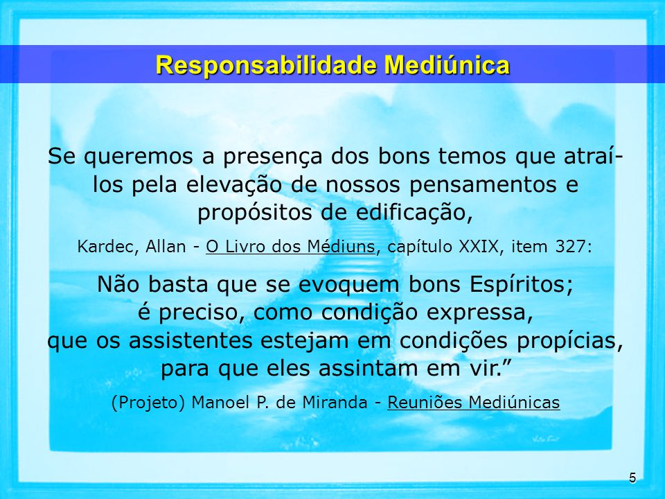 Responsabilidade Mediúnica