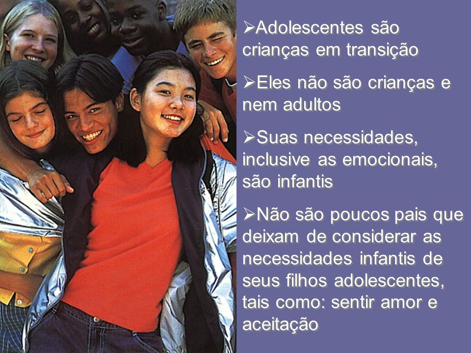 Adolescentes são crianças em transição