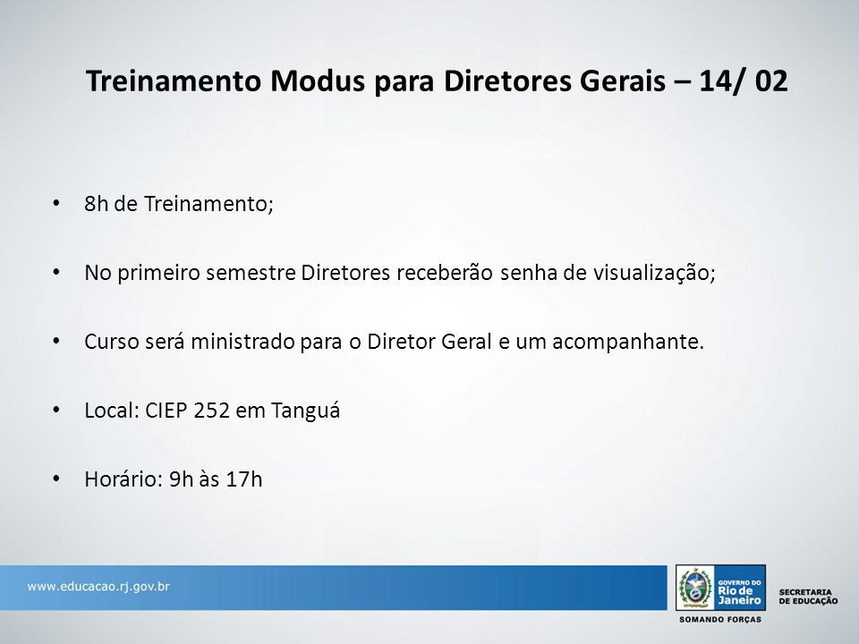 Treinamento Modus para Diretores Gerais – 14/ 02