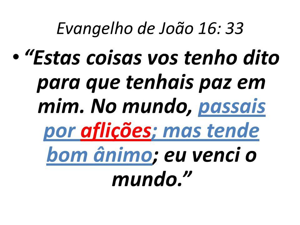 Evangelho de João 16: 33