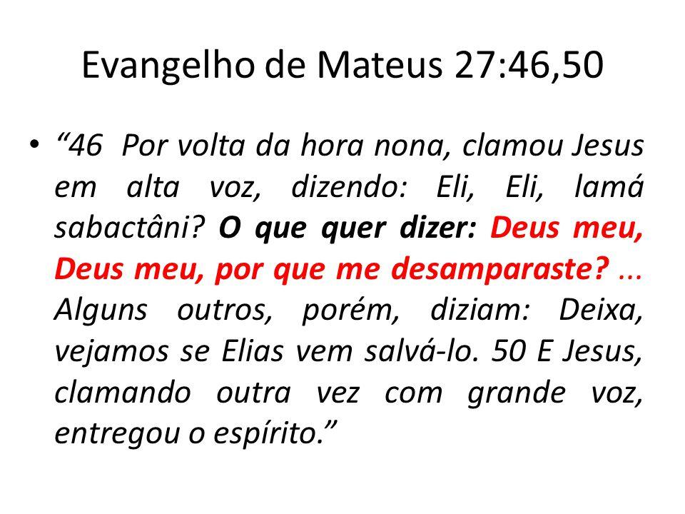 Evangelho de Mateus 27:46,50