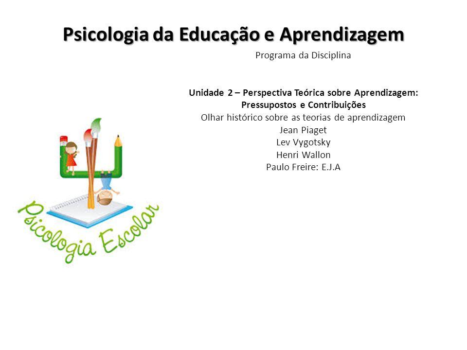 Psicologia da Educação e Aprendizagem