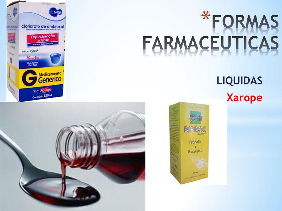 FORMAS FARMACEUTICAS LIQUIDAS Xarope