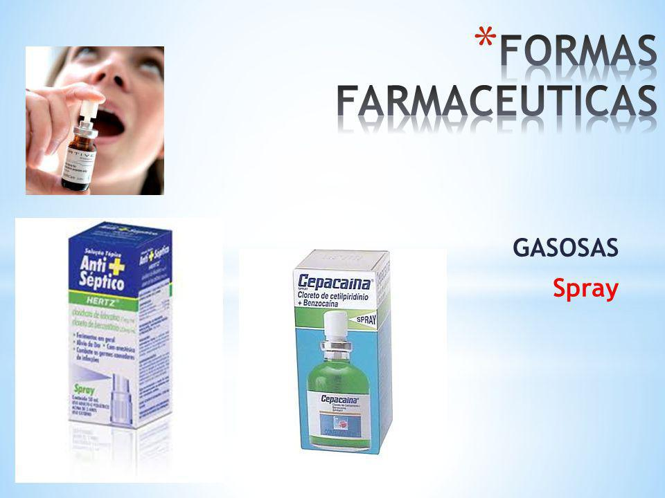 FORMAS FARMACEUTICAS GASOSAS Spray