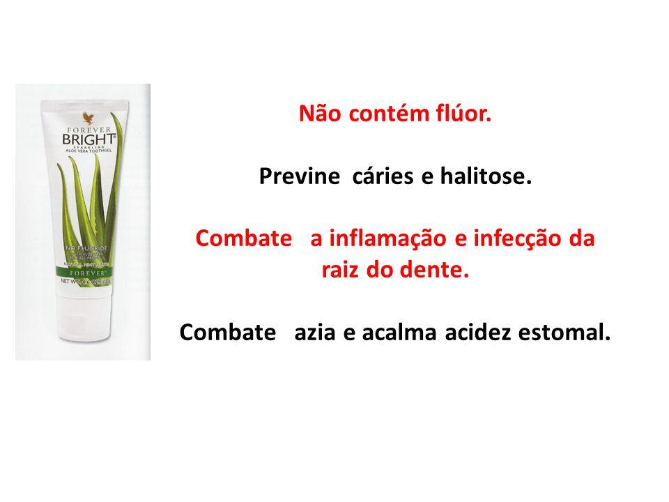 Não contém flúor. Previne cáries e halitose