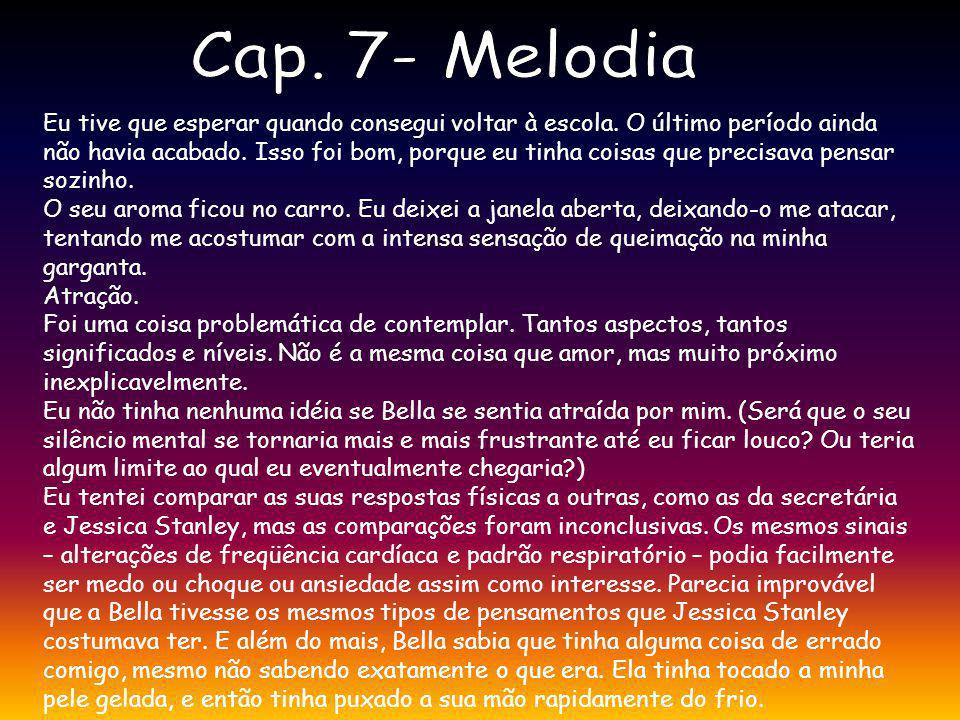 Cap. 7- Melodia