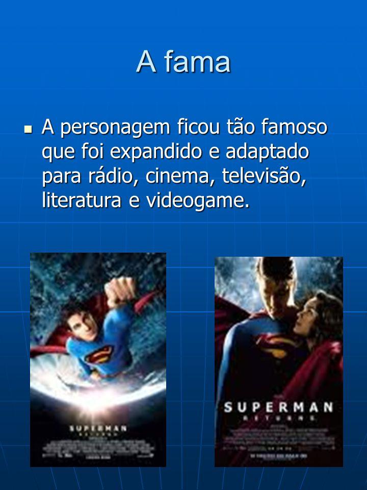 A fama A personagem ficou tão famoso que foi expandido e adaptado para rádio, cinema, televisão, literatura e videogame.