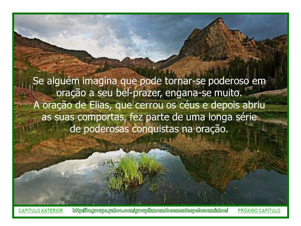 A oração de Elias, que cerrou os céus e depois abriu