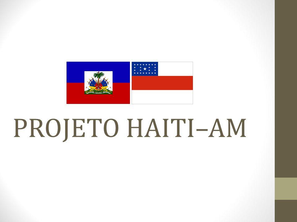 PROJETO HAITI–AM