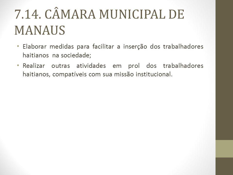7.14. CÂMARA MUNICIPAL DE MANAUS