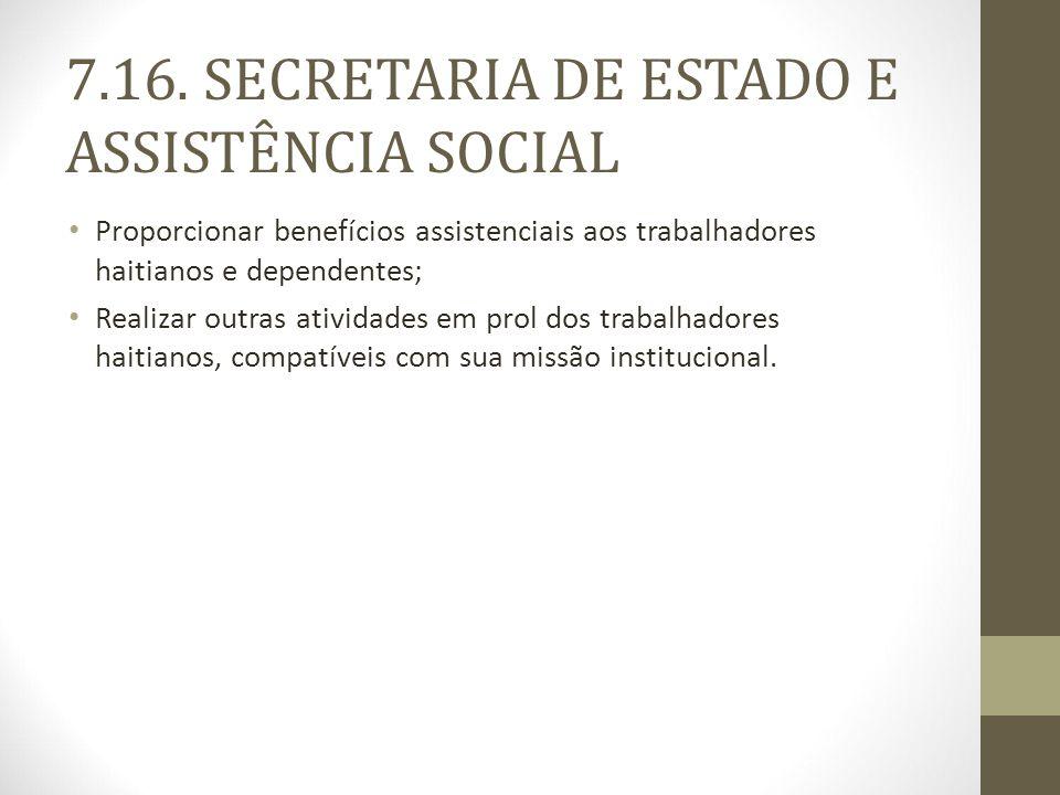 7.16. SECRETARIA DE ESTADO E ASSISTÊNCIA SOCIAL