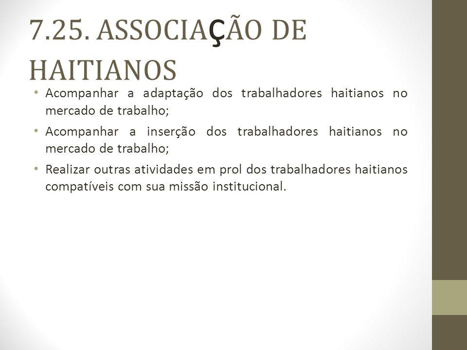7.25. ASSOCIAçÃO DE HAITIANOS