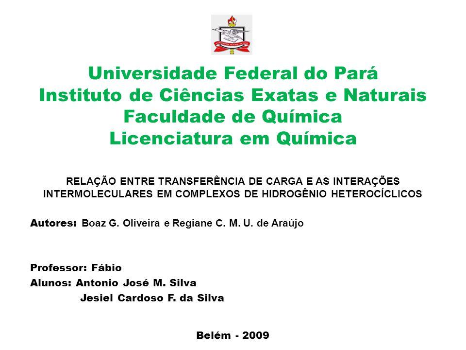 Universidade Federal do Pará Instituto de Ciências Exatas e Naturais Faculdade de Química Licenciatura em Química