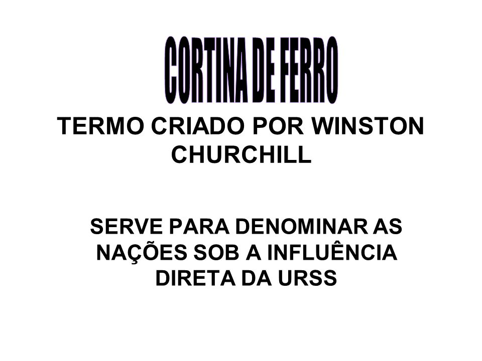 TERMO CRIADO POR WINSTON CHURCHILL