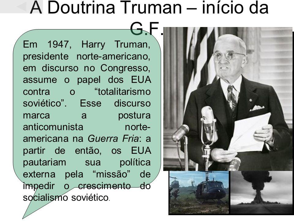 A Doutrina Truman – início da G.F.