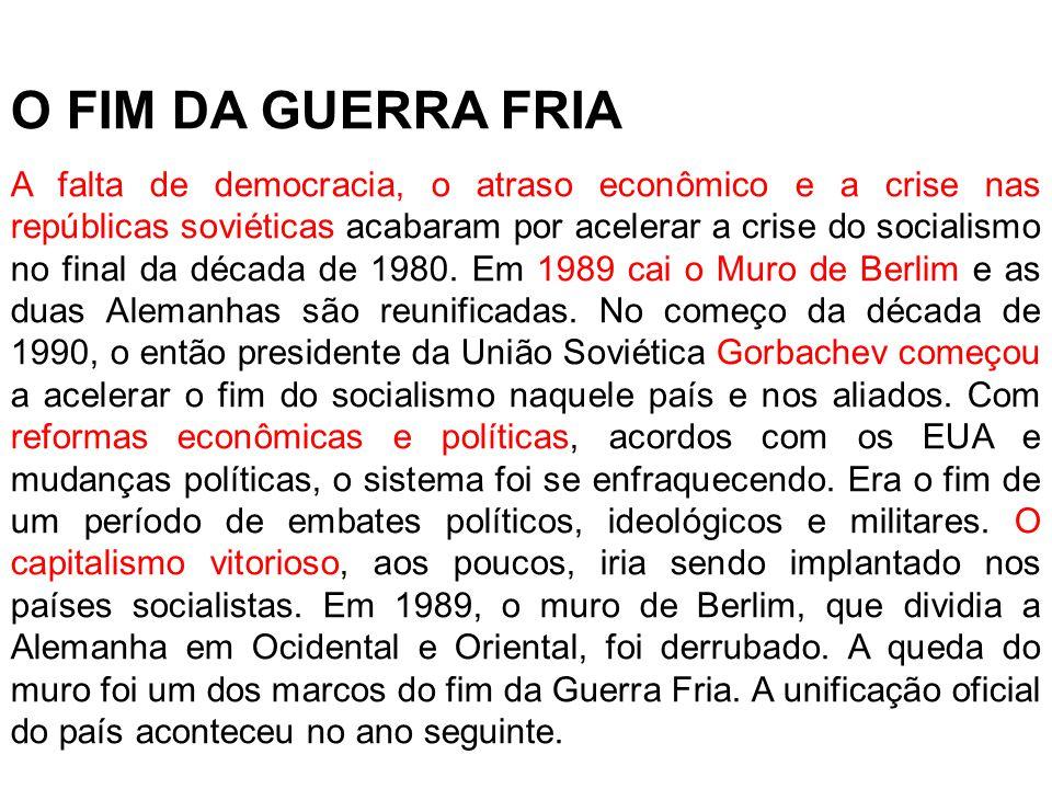 O FIM DA GUERRA FRIA