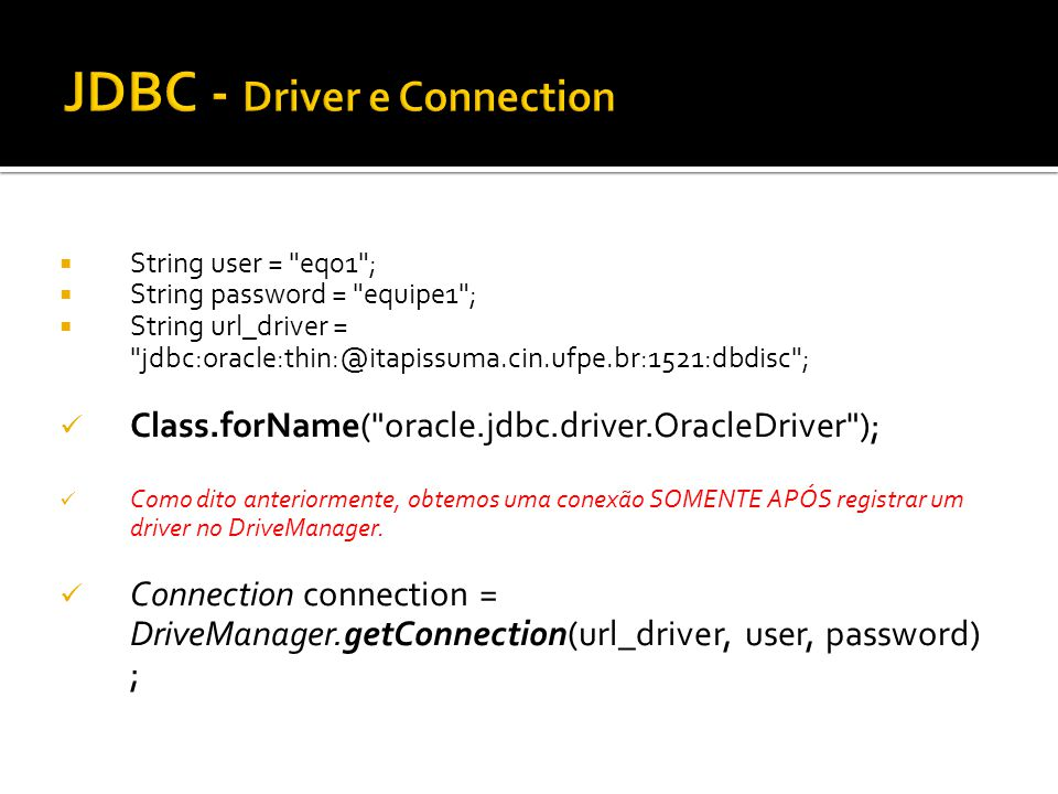 JDBC - Driver e Connection