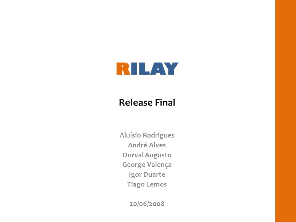 RILAY Release Final Aluísio Rodrigues André Alves Durval Augusto