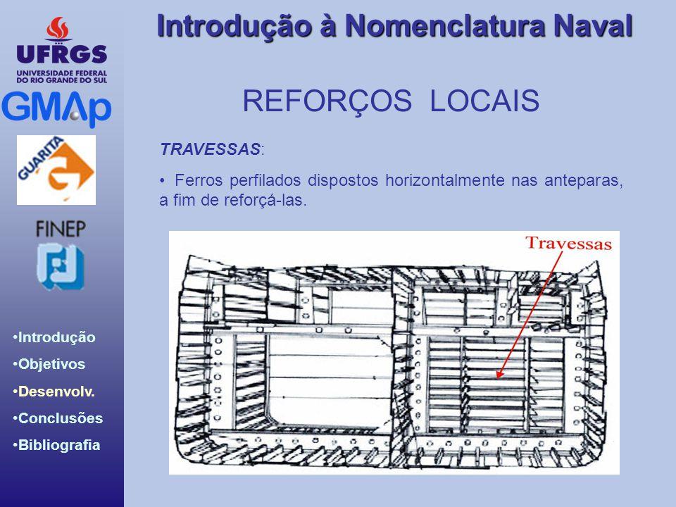 REFORÇOS LOCAIS TRAVESSAS: