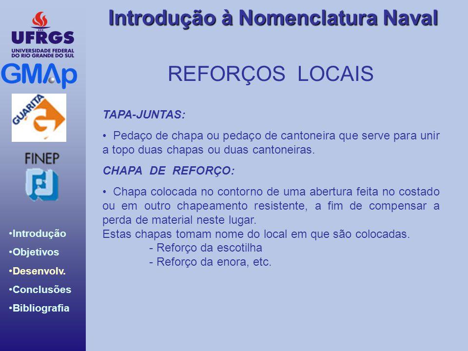REFORÇOS LOCAIS TAPA-JUNTAS:
