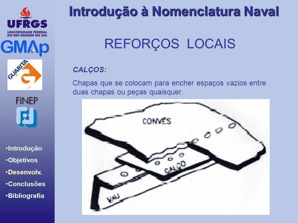 REFORÇOS LOCAIS CALÇOS: