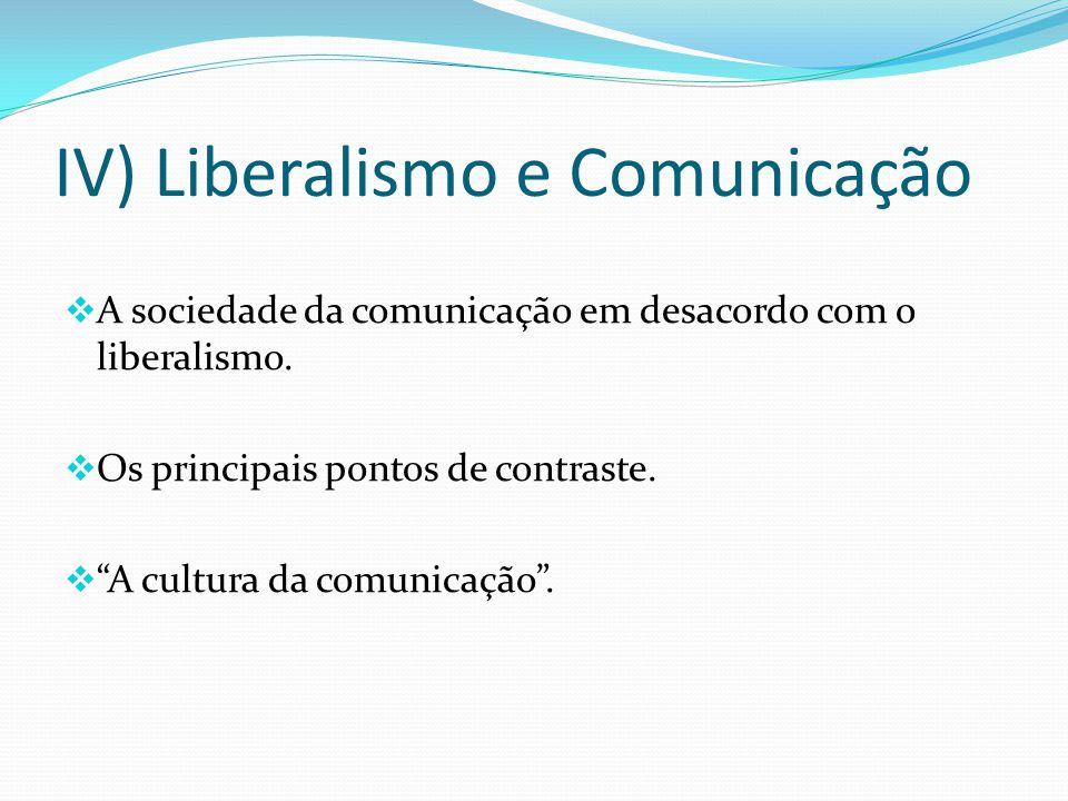 IV) Liberalismo e Comunicação