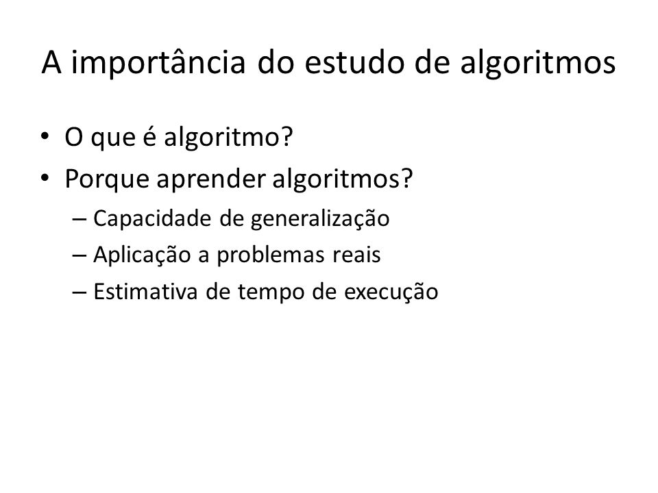 A importância do estudo de algoritmos