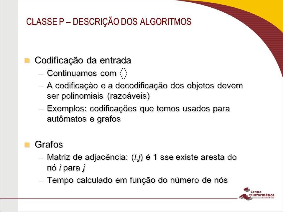 CLASSE P – DESCRIÇÃO DOS ALGORITMOS