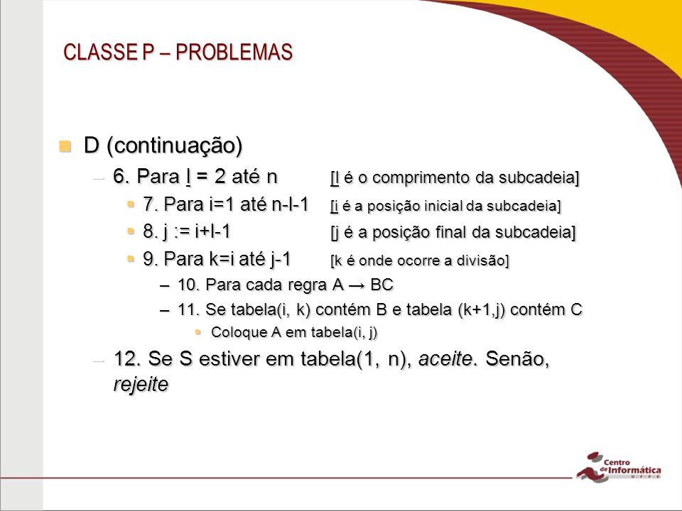CLASSE P – PROBLEMAS D (continuação)