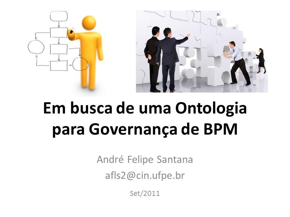 Em busca de uma Ontologia para Governança de BPM