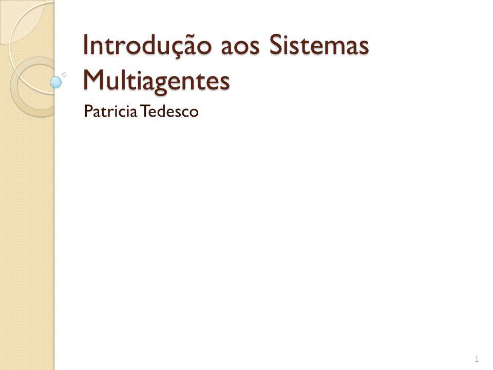 Introdução aos Sistemas Multiagentes